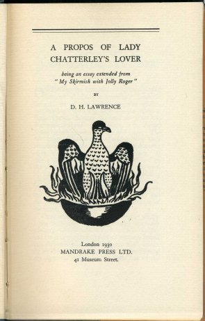 a propos of lady chatterley lover and other essays In his essay a propos of lady chatterley's lover, lawrence does lady chatterley's lover seem similar or different what other books does it most closely.